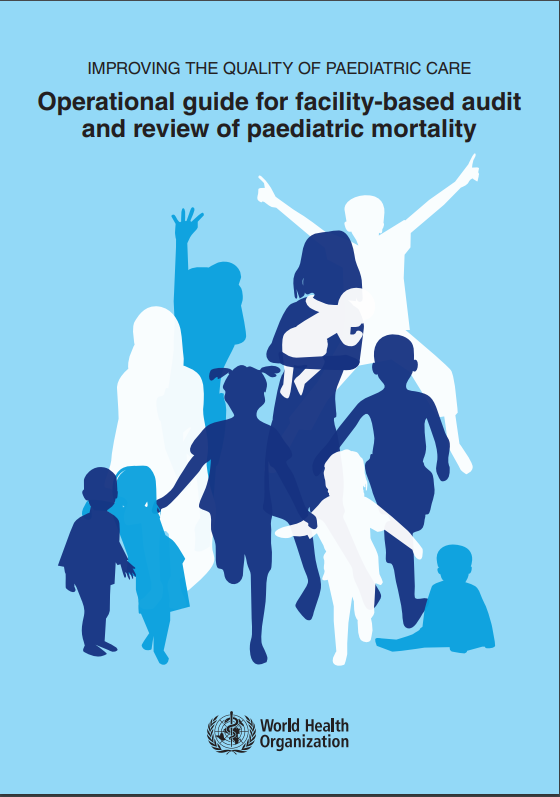 Cover of Improving the quality of paediatric care guidance