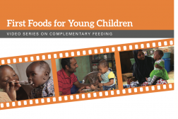 Photo: UNICEF GHM Information Brief - First Foods Video Series